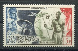 RC 10945 INDOCHINE PA N° 48 75eme ANNIVERSAIRE DE UPU NEUF ** TB - Poste Aérienne