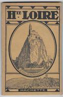 43 - HAUTE LOIRE - Ancien Guide Touristique - 1925 - Auvergne