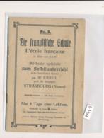 """RARE -67 - Strasbourg -Petit Livret  """" Diie Französiche Schule"""" ( Détails , état... Voir Scan(s) Et Description) - Books, Magazines, Comics"""
