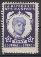 Journal De Spirou. Timbre Représentant  La Patrouille Des Castors. Chat, D'une Valeur De ? 4 ?. Original !!! - Fantasie Vignetten
