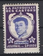 Journal De Spirou. Timbre Représentant  La Patrouille Des Castors. Poulain, D'une Valeur De ? 5 ?. Original !!! - Fantasie Vignetten