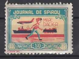 Journal De Spirou. Timbre Représentant  Marc Dacier, D'une Valeur De ? 50 ?. Original !!! - Fantasie Vignetten