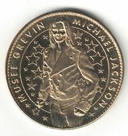 Medaille Arthus Bertrand 75.Paris - Musée Grévin Mickael Jackson SD Neuve - Arthus Bertrand
