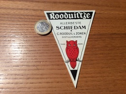 Etiquette Pays-Bas «Rooduist'ze - ALLERBESTE - C.ROODUIL & ZONEN DISTILLEERDERS - SCHIEDAM » (oiseau, Hibou) - Otros
