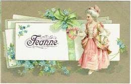 Carte Gaufrée. Illustrateur. Prénom JEANNE. Jeune Fille, Coeur Et Fleurs Bleues. - Prénoms