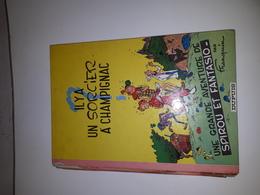 IL Y A UN SORCIER A CHAMPIGNAC-1964-TRANCHE USEE ET 2 DERNIERES PAGES MANQUANTES - Spirou Et Fantasio