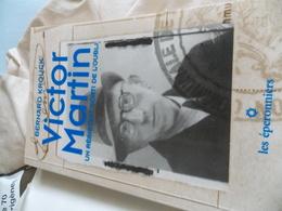 Victor Martin, L'espion D'Auschwitz Bernard Krouck.DEDICACES.SIGBEE - Books, Magazines, Comics