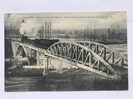 AVRANCHES - Chemin De Fer De La Manche . Pont Viaduc Franchissant Les Voies De L'Ouest Et La Sée - Avranches