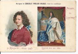 """Chromos Chocolat Poulain Orange Série Les Peintres Célèbres """"H. RIGAUD Louis XIV En 1701 Musée Du Louvre"""" N°16 - Poulain"""