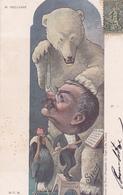 CPA Théodore DELCASSE Homme Politique Caricature Satirique Ours Polaire Ours Blanc Illustrateur SIRAT (2 Scans) - Personnages