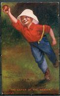 "CPA- E.P. Kinsella Signierte Color Künstlerkarte German Empires/England 1908"" Baseball-The Catch Of The Season""1 AK Used - Baseball"