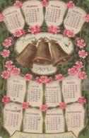 ***  CALENDRIER De 1904 Cloches Bonne Année Relief Timbrée TTB - Anno Nuovo