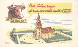 BU 1537 -/  BUVARD    FROMAGE  LA VACHE SERIEUSE - Produits Laitiers