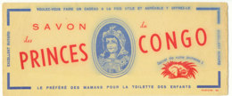 BU 1538 -/  BUVARD   SAVON  DES PRINCES CONGO - Parfums & Beauté