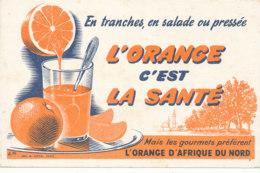 BU 1546 -/  BUVARD   L'ORANGE C'EST LA SANTE - Limonades