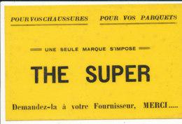 BU 1554-/  BUVARD    THE SUPER POUR VOS CHAUSSURES  POUR VOS PARQUETS - Produits Ménagers