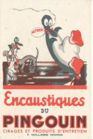 BU 1570 -/  BUVARD    ENCAUSTIQUES  DU PINGOUIN  WILLEMS  (NORD) - Produits Ménagers