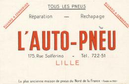 BU 1571 -/  BUVARD   TOUS LES PNEUS  L'AUTO- PNEU   LILLE - Automobile