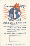 BU 1577 -/  BUVARD   LA MAISON DU NETTOYAGE  WATER WHITE    LILLE - Produits Ménagers