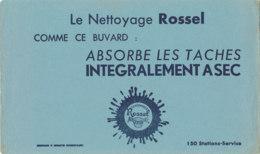 BU 1578 -/  BUVARD   TEINTURERIE  ROSSEL   NETTOYAGE - Produits Ménagers