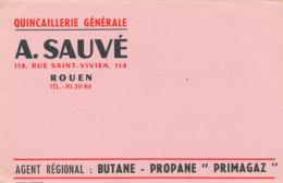 BU 1584 -/  BUVARD   QUINCAILLERIE  GENERALE   BUTANE PROPANE PRIMAGAZ   A.  SAUVE  ROUEN - Electricité & Gaz