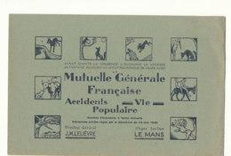 BU 1591 -/  BUVARD    MUTUELLE GENERALE FRANCAISE   ACCIDENT  VIE  POPULAIRE   LE MANS - Banque & Assurance