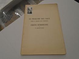 LE FOLKLORE DES EAUX DANS LA REGION DES PYRENEES Enquête Rétrospective 1935 P. SAINTYVES (pseudo D'Emile Nourry) - Midi-Pyrénées