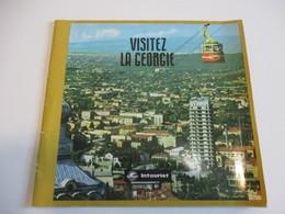 Fascicule Touristique Ancien En Français/Visitez La GEORGIE/Intourist/USSR/Expo Montréal 1967 DT32 - Tourism Brochures