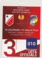 Official UEFA Ticket FC FK Vojvodina Novi Sad FC Viktoria Plzen Czech  27.Aug 2015. Fc Football Match Europa League - Tickets D'entrée