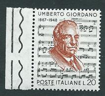 Italia 1967; Umberto Giordano, Musicista Autore Di Opere Liriche, Bordo Sinistro. - 1961-70:  Nuovi