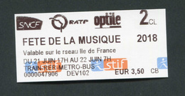 """Ticket Neuf ! Train / Métro / Bus / Tramway """"Fête De La Musique 2018"""" RATP / SNCF - Ile-de-France - Chemins De Fer"""