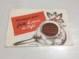 BUVARD Ancien CAFÉ PAUSE CAFÉ - Café & Thé