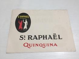 BUVARD Ancien QUINQUINA ROUGE BLANC ST RAPHAËL - Liqueur & Bière