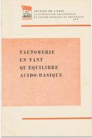 Expo '58 Folder: Tautomerie En Tant Qu'equilibre Acido-basique - Technical