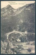 Piemonte PRAY Valle Anzasca Ceppomorelli Ponte Tignaga - Novara