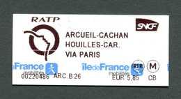 """Ticket Nouveau Modèle """"Arcueil-Cachan - Houilles"""" Train / Métro / Bus / Tramway - RATP / SNCF - Billet Ile-de-France - Chemins De Fer"""
