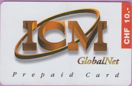 Télécarte Prépayée °° Suisse -Global.Net ICM-CHF 10-7170 RV. - Suisse
