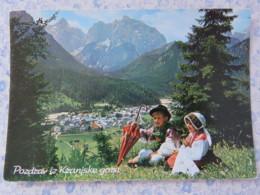 Slovenia - Unused Postcard - Kranjska Gora - Mountains - Typical Costume - Slovénie