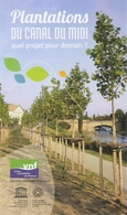 Plantations Du Canal Du Midi, Quel Projet Pour Demain - VNF 2018 - France, Occitanie - Dépliants Touristiques