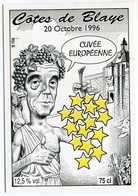 VEYRI - Carte Du Salon De BLAYE - 1996 - Alain JUPPE - Cuvée Européennel - Voir Scan - Veyri, Bernard