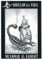 VEYRI - Pavillon Des Fous - Mu'ammar Al-KADHAFI  - Scorpion - 1991  - Voir Scan - Veyri, Bernard