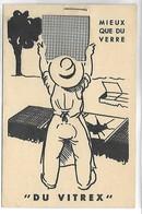 """PUBLICITE - Mieux Que Du Verre """"Du VITREX"""" - Werbepostkarten"""