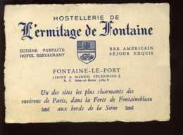 CARTE DE VISITE - FONTAINE-LE-PORT - HOSTELLERIE DE L'ERMITAGE DE FONTAINE - Visiting Cards