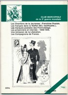 Club Marcophile De La Seconde Guerre Mondiale - Juillet 1986 - Marques Postales Des Front-stalags - Poste Militaire & Histoire Postale