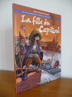 BD - La FILLE DU CAPITOUL (Toulouse) - Midi-Pyrénées