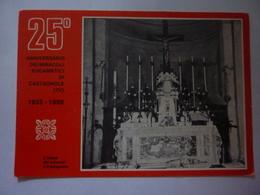 """Cartolina """"25° ANNIVERSARIO  DEI MIRACOLI EUCARISTICI DI CASTAGNOLE ( TV )  1955 - 1980"""" - Other Cities"""
