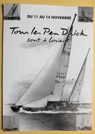 Voilier Pen Duick Eric Tabarly Du 11 Au 14 Novembre Tous Les Pen Duick Sont à Lorient - Bateaux