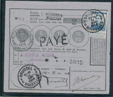 190/28 - Bon De Poste De MOESCROEN MOUSCRON ( Griffe) Du 11 VIII 14 ( Pendant L' Invasion) - TP Pellens 25 C BXL 14 VIII - Oorlog 14-18