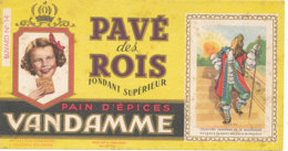 BU 1592 -/  BUVARD    PAIN D'EPICES VANDAMME  PAVE DES ROIS CHOISY LE ROI (SEINE) - Pain D'épices