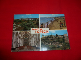 Saluti Da Ispica Ragusa Sicilia - Ragusa